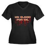 No Blood for Oil Plus V-Neck T-Shirt (Dark)