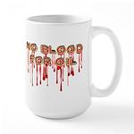 No Blood for Oil Large Mug