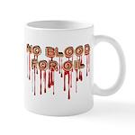 No Blood for Oil Mug