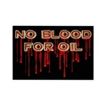 No Blood for Oil Rectangle Magnet