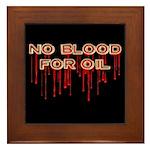 No Blood for Oil Tile (Framed)
