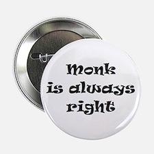 "monk always right 2.25"" Button"