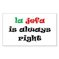 la jefa always right Decal
