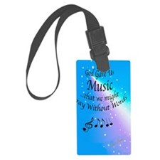 God Gave Us Music Luggage Tag