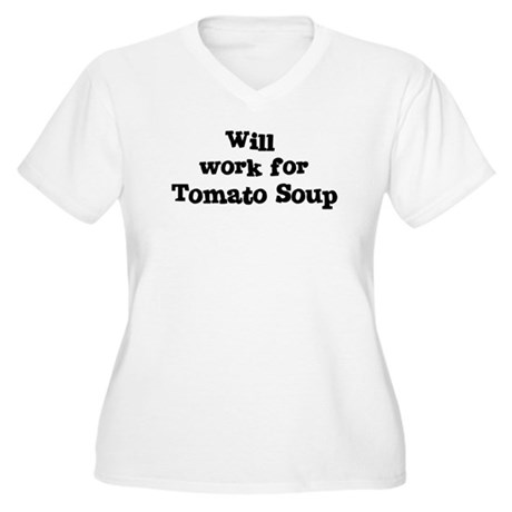 Will work for Tomato Soup Women's Plus Size V-Neck