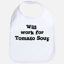 Will work for Tomato Soup Bib