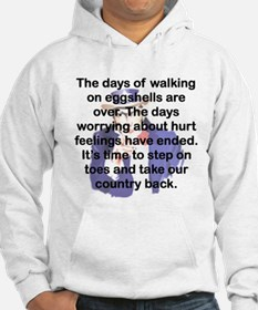 THE DAYS OF WALKING ON EGGSHELLS Hoodie