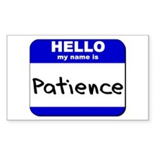 hello my name is patience Rectangle Decal