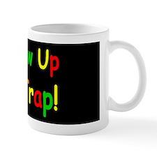 dont grow up dark bump Mug