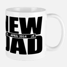 April 2014 New Dad Mug