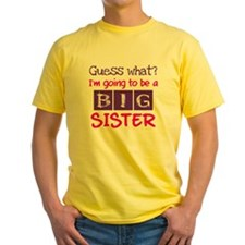 Guess what im a big sister pink T