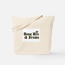 Bong Hits For Jesus Tote Bag