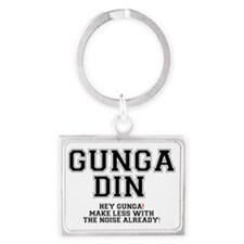 GUNGA DIN - MAKE LESS WITH THE  Landscape Keychain