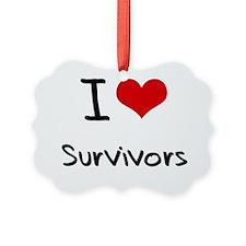 I love Survivors Ornament
