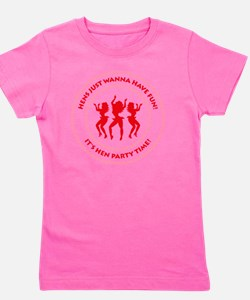 Hens just wanna have fun! (Hen Party) Girl's Tee