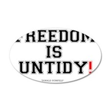 FREEDOM IS UNTIDY - DONALD R Wall Decal