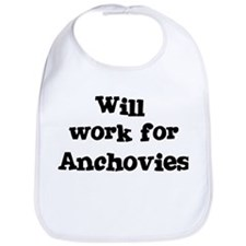 Will work for Anchovies Bib