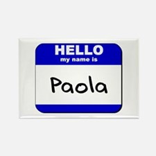hello my name is paola Rectangle Magnet