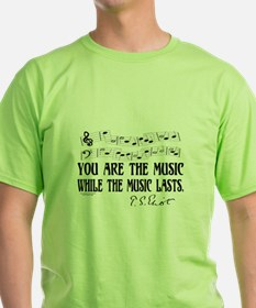 You are the music T-Shirt