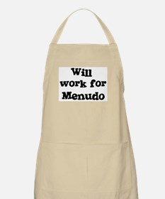 Will work for Menudo BBQ Apron