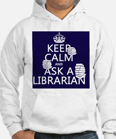 Keep Calm and Ask A Librarian Hoodie