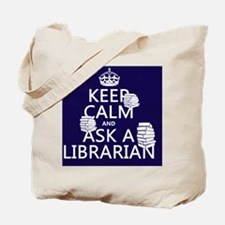 Keep Calm and Ask A Librarian Tote Bag