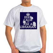 Keep Calm and Ask A Librarian T-Shirt