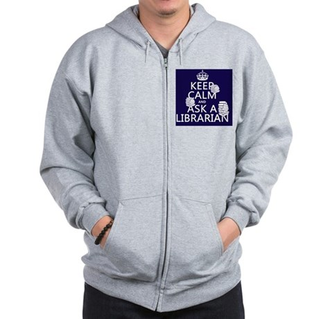 Keep Calm and Ask A Librarian Zip Hoodie