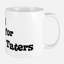 Will work for Meat And Taters Mug