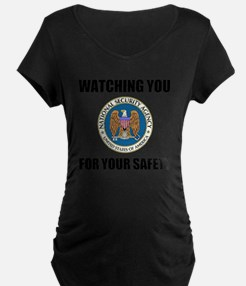 Watching You For Your Safet T-Shirt