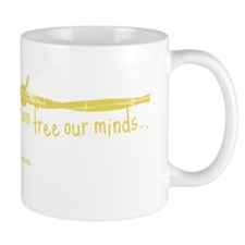 None But Ourselves Mug