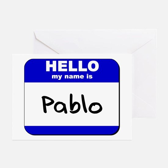 hello my name is pablo  Greeting Cards (Package of