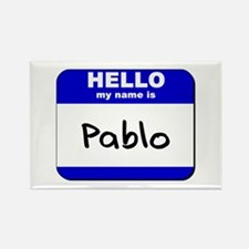 hello my name is pablo Rectangle Magnet