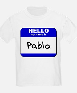 hello my name is pablo T-Shirt