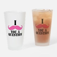 I Mustache You A Questions | Pink Mustache Drinkin