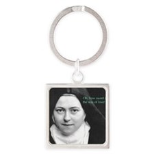 Saint Theresa of Lisieux The Way o Square Keychain