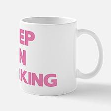 KeepOnTwerkk1C Mug