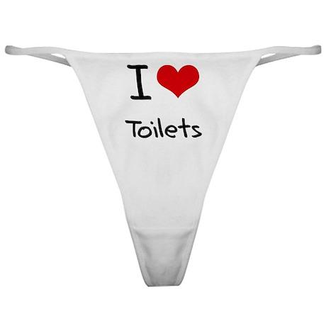 I love Toilets Classic Thong