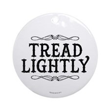 Breaking Bad: Tread Lightly Ornament (Round)
