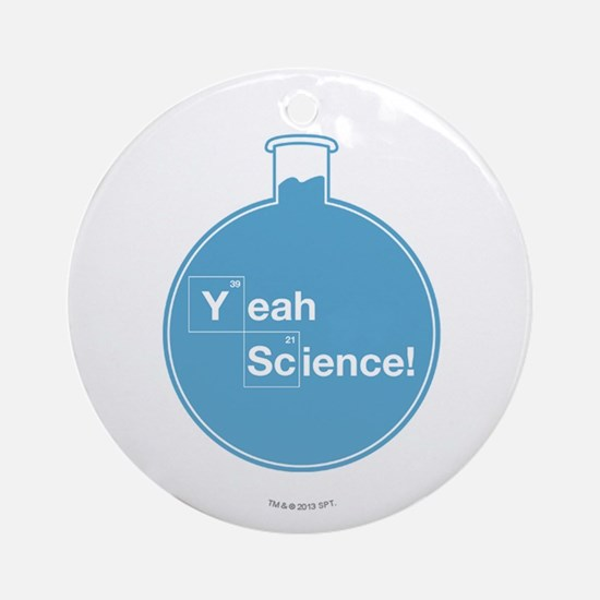 Yeah Science Ornament