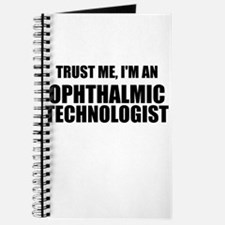 Trust Me, Im An Ophthalmic Technologist Journal