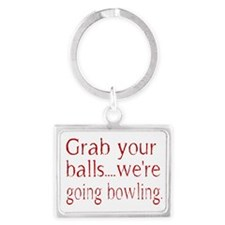 Grab you balls Landscape Keychain