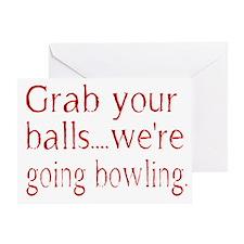 Grab you balls Greeting Card