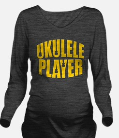 ukulele uke player Long Sleeve Maternity T-Shirt