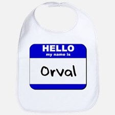hello my name is orval  Bib