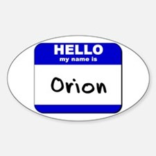 hello my name is orion Oval Decal