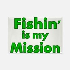 FISHIN IS MY MISSION Rectangle Magnet