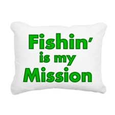 FISHIN IS MY MISSION Rectangular Canvas Pillow