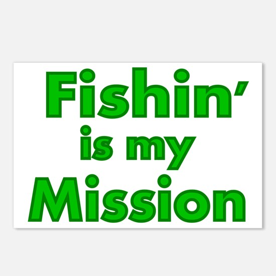 FISHIN IS MY MISSION Postcards (Package of 8)