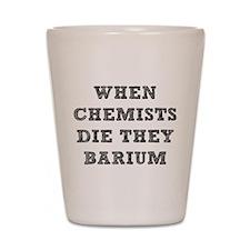 Chemistry Pun Shot Glass